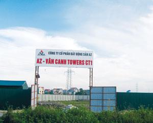 Dự án AZ Vân Canh Towers: Khởi công… không hẹn ngày xong!