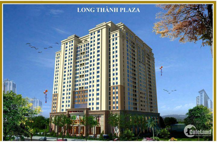 Long Thành Plaza nơi khẳng định giá trị đẳng cấp