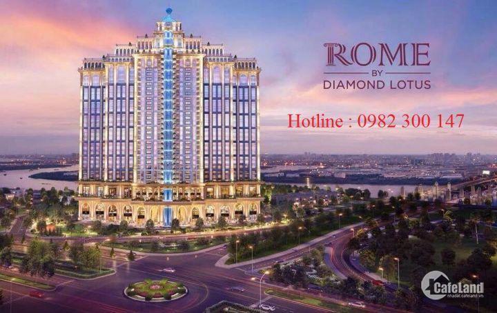Booking Giữ Vị Trí Đẹp Nhất Dự Án ROME Diamond Lotus Q2,Kiến trúc Cổ Điển châu Âu