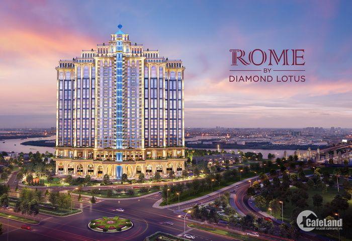 TÂM ĐIỂM TRUNG TÂM QUẬN 2- Rome Diamond Lotus