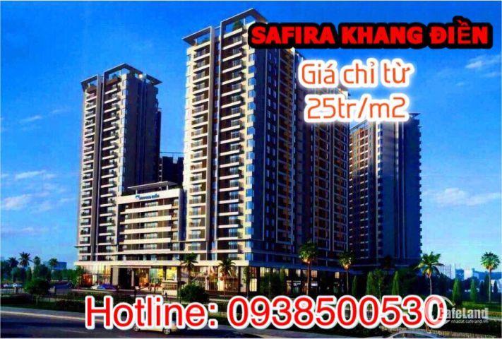 SAFIRA Khang Điền – Cơ hội đầu tư sinh lợi – Giải pháp an cư cho gia đình trẻ - LH ngay 0938500530