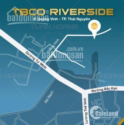 Chung cư cao cấp TBCO Riverside - Thái Nguyên - Cam kết lợi nhuận 12%/năm. LH: 0968771210