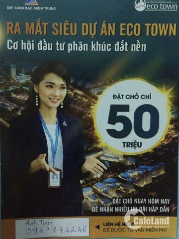Eco Town giai đoạn 1, cơ hội đầu tư bậc nhất tại Huế