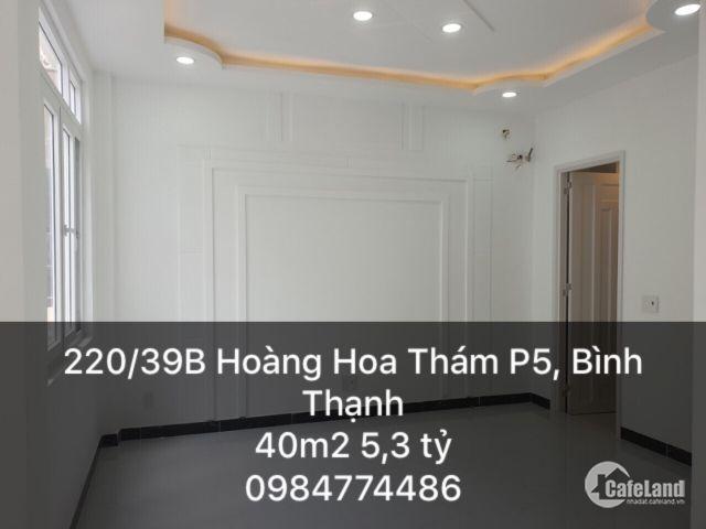 Bán nhà 220/39B Hoàng Hoa Thám, P5, Bình Thạnh. 40m2 nở hậu L 6m. 1 trệt 2 lầu, sthuong, 4PN. Giá 5,3 tỷ
