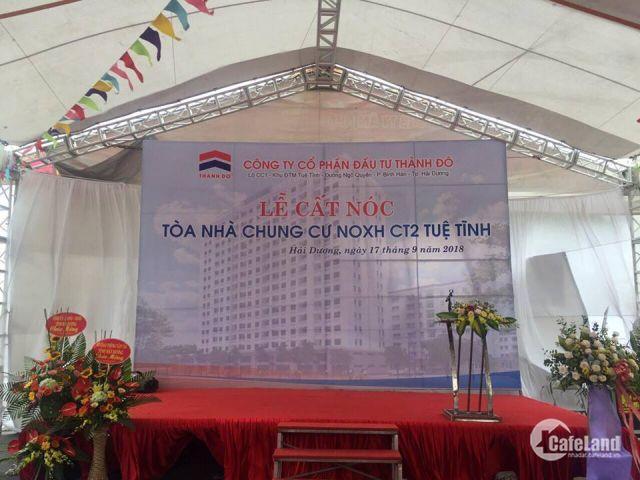 Bán chung cư NOXH CT2 Tuệ Tĩnh - TP.Hải Dương. Gía chủ đầu tư.
