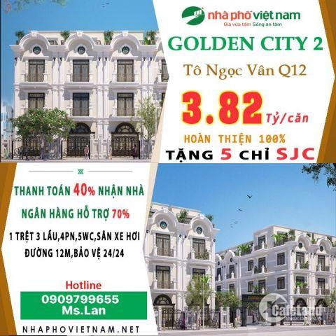 Cty cổ phần nhà phố VN mở bán dự án Goden City đường Tô Ngọc Vân Giá 3 tỷ 820.