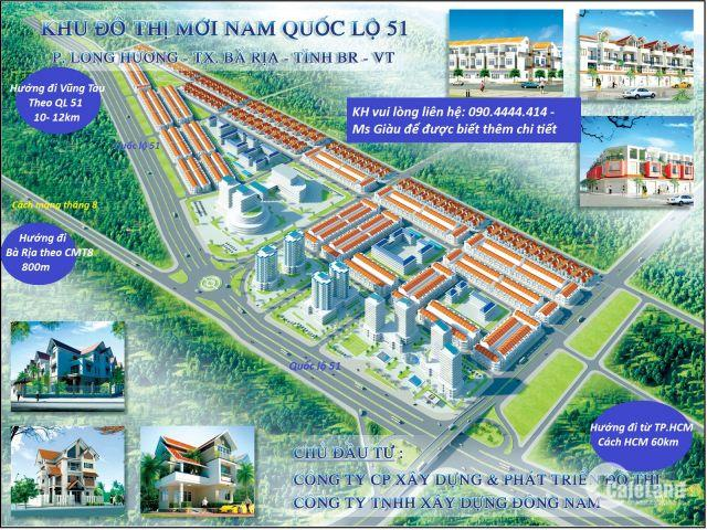 7 lý do nên chọn đất nền Bà Rịa của Hưng Thịnh mặt tiền Quốc lộ 51, giá 12 triệu/m2. LH: 090.4444.414- Ms Giàu.