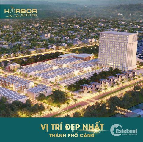 - Chính thức công bố dự án đất nền Harbor Center tại trung tâm thị xã Phú Mỹ - Bà Rịa được mong đợi nhất cuối năm 2018.  Liên hệ: Ms. Hậu - 0976349650 - 0937146