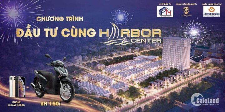 Lễ công bố dự án Harbor Center, CK 8%, lô góc đẹp, Tặng Iphone Xs