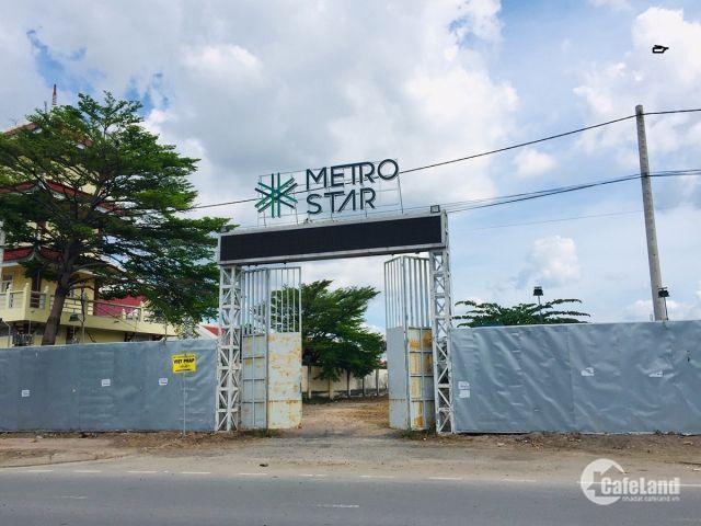 Cam kết lấy được căn cho khách dự án siêu HOT Metro Star.