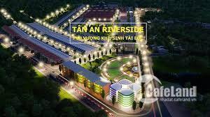 Đất nền ven sông - Dự án KĐT Tân An Riverside*!