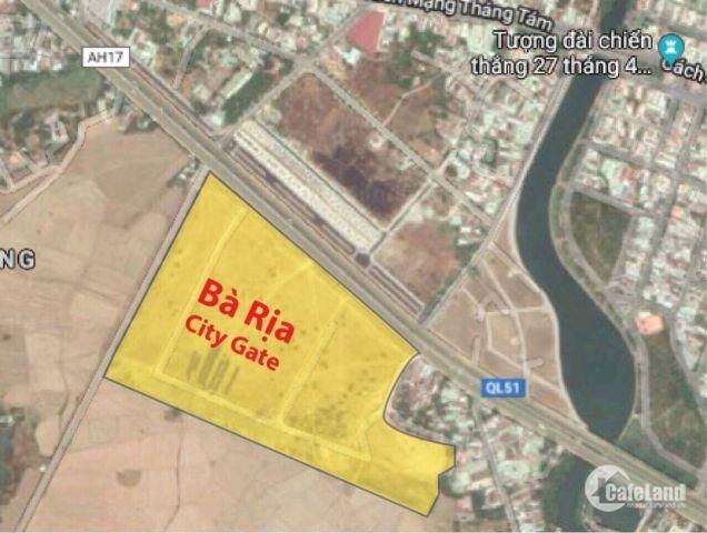 Đầu tư ngay đất thổ cư Trung Tâm TP Bà Rịa  Baria City Gate