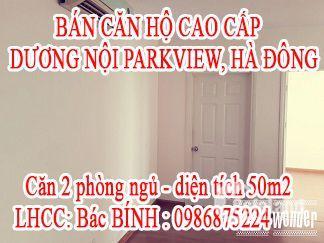 cần bán căn chung cư cao cấp 50m2 Dương Nội Parkview, quận Hà Đông