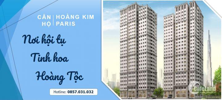 Căn hộ Paris Hoàng Kim thiết kế đẳng cấp hoàng gia, vị trí độc tôn, siêu đầu tư, LH 0857.031.032