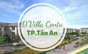Dự án D'Villa Centa, TTTP Tân An, 63-105m2, SHR, 950triệu - 1,5 tỷ, LH: 078.57.35.198
