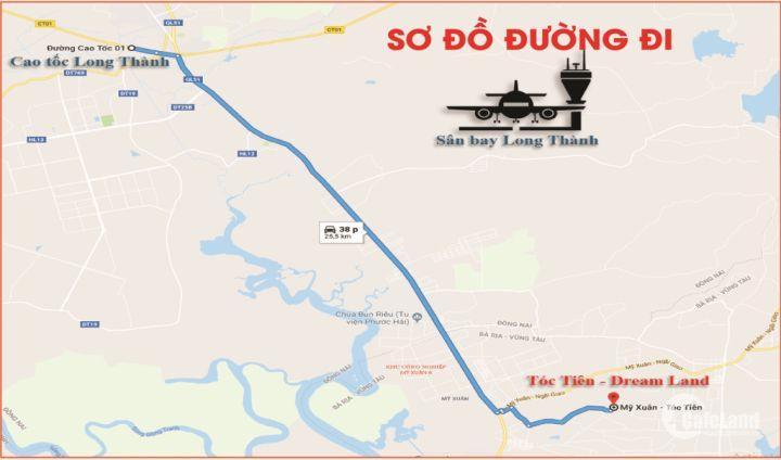 Dự án Tóc Tiên Dream Land - cơ hội đầu tư sinh lời siêu hấp dẫn ngay tại thị xã Phú Mỹ, H. Tân Thành - Bà Rịa