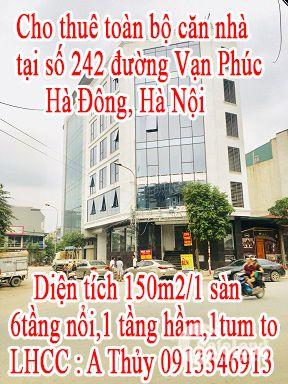 Cho thuê toàn bộ căn nhà tại số 242 đường Vạn Phúc, Hà Đông, HN .