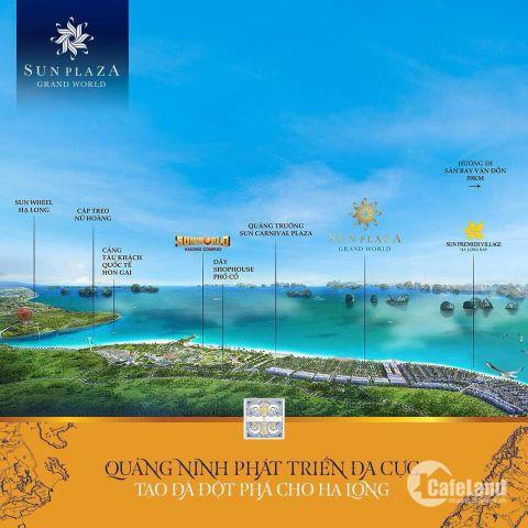 shophouse Europe dự án Sun Plaza Grand World HẠ Long mang lại niềm tin