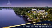 Mở bán đất nền trung tâm HOT NHẤT Đà Nẵng, ven sông Hàn, KĐT mới DANA DIAMOND CITY