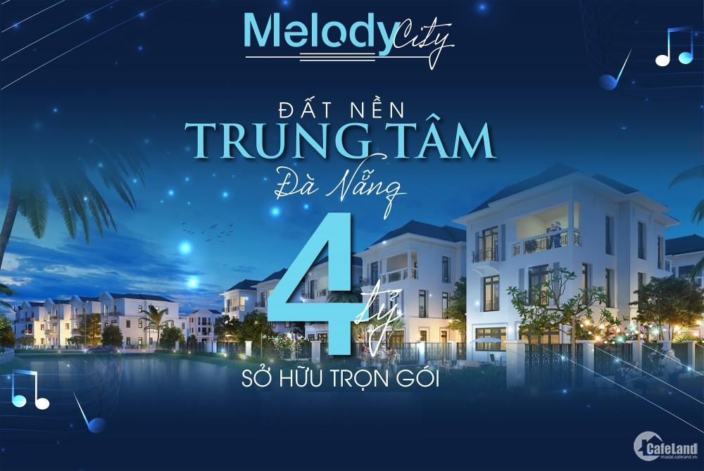 Melody City – Dự án Trung Tâm Của Trung Tâm Đà Nẵng