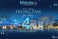 MELODY CITY – Lần  Đầu Tiên Xuất Hiện Tại Đà Nẵng