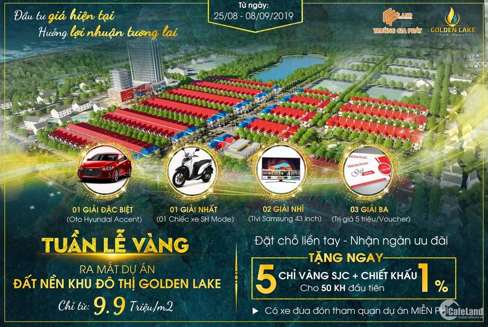 Dự án Golden Lake tặng ngay 5 chỉ VÀNG SJC + Chiết khấu cao trong nhân Ngày 2/9