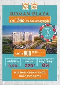 Roman Plaza - Vị trí siêu đắc địa CK cực khủng cho khách hàng trg T8 0912529959