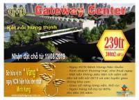 GATEWAY CENTER – CƠ HỘI ĐẦU TƯ VÀNG CHO CUỘC SỐNG HƯNG THỊNH