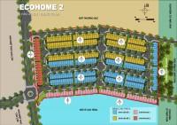 Chỉ 400tr sở hữu ngay nhà phố Ecohome 2 - Trong khu Ecolakes Mỹ Phước - Bình Dươ