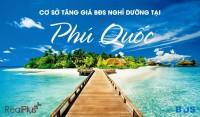 Những cơ sở cho thấy bds Phú Quốc sẽ tăng giá vào 2019 - Dự án Sim Island