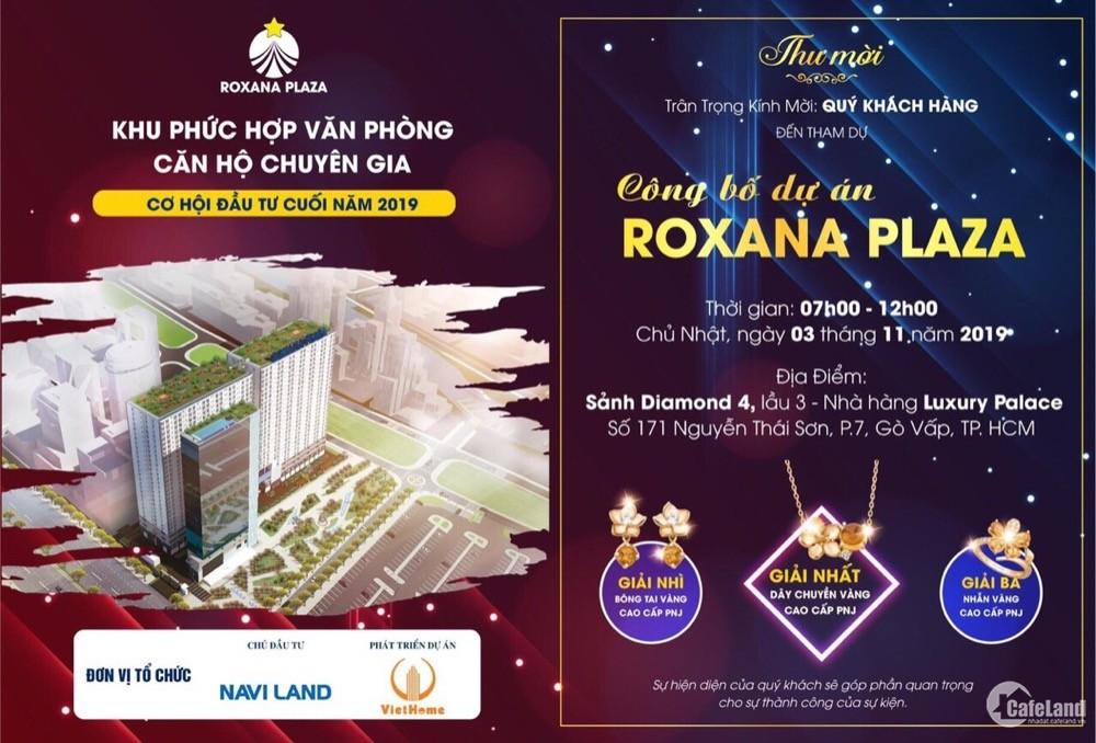 Chủ đầu tư Naviland sẽ mở bán tầng 5 và 6 dự án Roxana Plaza vào ngày 03/11