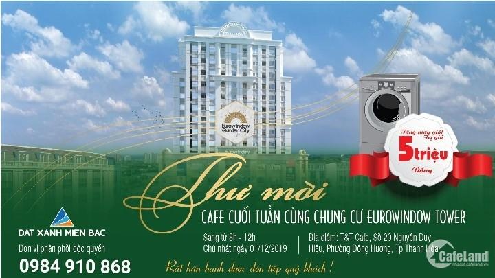 THÔNG BÁO  CAFE CUỐI TUẦN CÙNG CHUNG CƯ EUROWINDOW TOWER THANH H