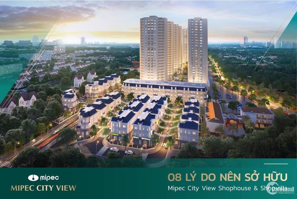 Chỉ 5,8 tỷ có ngay lô Shophouse tại Mipec City View Kiến Hưng