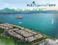 Chỉ Cần 200tr Sở Hữu Ngay Căn Hộ Chung Cư FLC Tropical, TP Hạ Long, View Vịnh