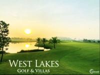 Giai đoạn 1 West lakes golf and villas, có xe đưa đón tham quan thực tế