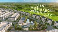 West Lakes Golf Villas, biệt thự nghỉ dưỡng Đức Hoà Long An, giá 3,4tỷ/căn