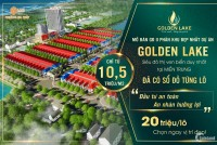 """Chỉ 20 triệu/nền để sở hữu ngay Golden Lake """"Không gian xanh,sống trong lành""""!!!"""