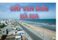 Bán đất mặt tiền đường ven biển Hồ Tràm, đầy đủ giấy tờ, giá chỉ từ 9tr/m2, phù