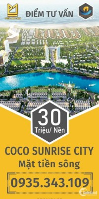 Ra Mắt KĐT mới ven sông Cổ Cò - Coco Sunrise City - Sổ Đỏ Lâu Dài