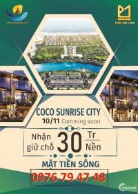 Siêu Dự án Coco Sunrise City. Ven biển Hà My – Thống Nhất, Mặt tiền sông Cổ Cò.
