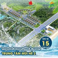 Bán 42 nền đất biệt thự biển dự án Tropical Ocean Villa Phan Thiết giá 15tr/m2