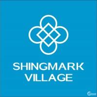 Dự án: Khu dân cư Shingmark Village - Và bạn câu chuyện bạn quyết định chọn!