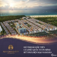 Khu đô thị Sun grand city giá tốt nhất thị trường phú quốc