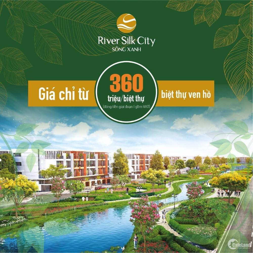 KĐT River Silk City - Phủ Lý Hà Nam Dành cho quý vị lh 0898062019