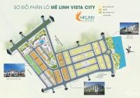 Giá Bán Dự án Mê Linh Vista City Cập Nhật Mới