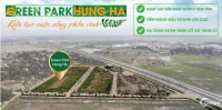 Tặng ngay xe SH 70tr và quà tặng khủng cho KH mua đất nền Green Park Hưng Hà