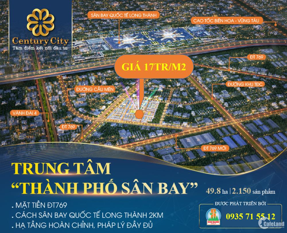 Đất nền Long Thành - Sân Bay Long Thành giá rẻ - Century City Kim Oanh