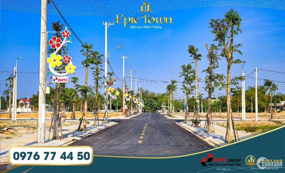 DỰ ÁN EPIC TOWN QUẢNG NAM - MẶT TIỀN QUỐC LỘ 1A - DHTC ĐIỆN THẮNG 0976 77 44 50