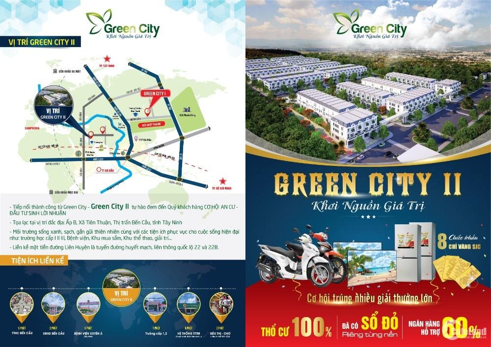 """Green City II """"Khơi Nguồn Giá Trị""""  ngay Tt Thị Trấn Bến Cầu,giáp KCN Mộc Bài."""