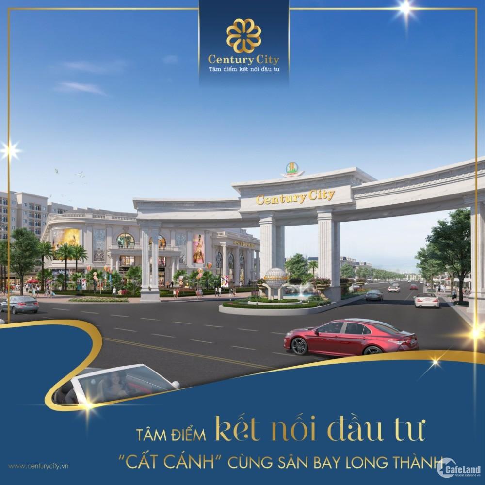 Đất Nền Đồng Nai Dự Án Century City – Sân bay Long Thành 2km – Bank hỗ Trợ 70%